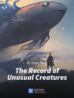 The Record of Unusual Creatures