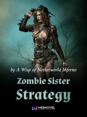 Zombie Sister Strategy